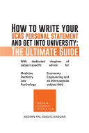 How to write your UCAS personal statement and get into university: The Ultimate Guide
