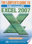 The Lawyer s Guide to Microsoft Excel 2007