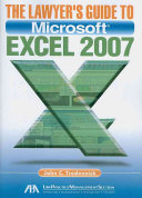 The Lawyer's Guide to Microsoft Excel 2007
