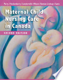 Maternal Child Nursing Care in Canada   E Book
