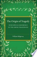 The Origin of Tragedy