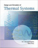 Design and Simulation of Thermal Systems