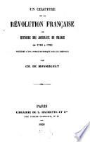 Un chapitre de la révolution française ou histoire des journaux en France de 1789 a 1799