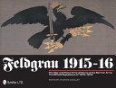 Feldgrau 1915 16