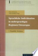 Sprachliche Individuation in mehrsprachigen Regionen Osteuropas