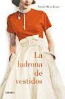 La Ladrona De Vestidos / The Dress Thief