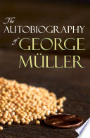 The Autobiography of George M  ller