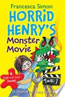 Horrid Henry s Monster Movie