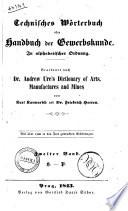 Technisches Wörterbuch, oder Handbuch der Gewerbkunde in alphabetischer Ordnung von Karl Karmarsch und Friedrich Heeren