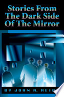 Stories From The Dark Side Of The Mirror