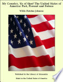 My Country Tis Of Thee The United States Of America Past Present And Future book