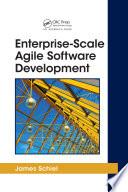 Enterprise Scale Agile Software Development