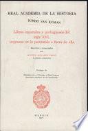 Libros españoles y portugueses del siglo XVI, impresos en la península o fuera de ella