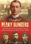 The Real Peaky Blinders by Carl Chinn