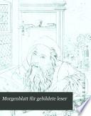 Morgenblatt f  r gebildete leser