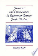 Character & Consciousness in Eighteenth-century Comic Fiction