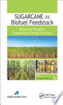 Sugarcane As Biofuel Feedstock book