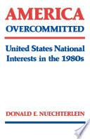 America Overcommitted