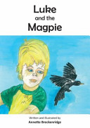 Luke and the Magpie