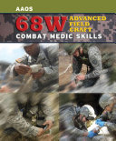 68W Advanced Field Craft  Combat Medic Skills Advanced Ever Produced By The United