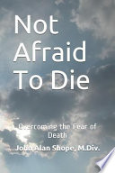 Not Afraid To Die