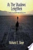 As the Shadows Lengthen