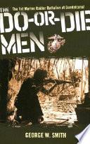 The Do Or Die Men