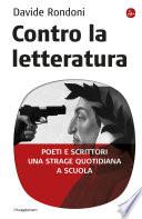 Contro la letteratura  Poeti e scrittori  Una strage quotidiana a scuola