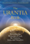 The Urantia Book Beings The Classic Guide To Expanding