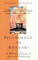 Pilgrimage to Dzhvari