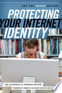 Protecting Your Internet Identity
