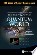 The Theory of the Quantum World