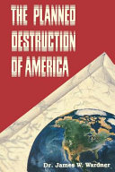 Book The Planned Destruction of America