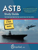 Astb Study Guide  Test Prep and Practice Test Questions for the Astb E