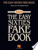 The Easy Sixties Fake Book Songbook