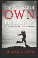 Create Your Own Destiny Book PDF