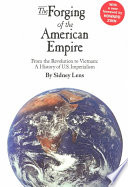 The Forging Of The American Empire book