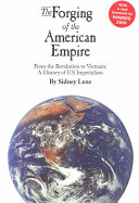 The Forging of the American Empire