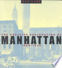 The Creative Destruction of Manhattan  1900 1940