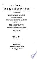 Storie fiorentine di Messer Bernardo Segni  dall anno 1527 al 1565