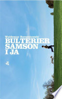Bulterier Samson i ja