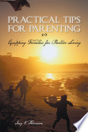 Practical Tips for Parenting