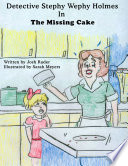Detective Stephy Wephy Holmes in the Missing Cake