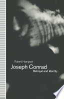 Joseph Conrad  Betrayal and Identity