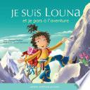 Louna 06   Je suis Louna et je pars    l aventure