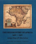The Rediscovery of Africa 1400-1900