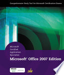Microsoft Certified Application Specialist  Microsoft Office 2007 Edition