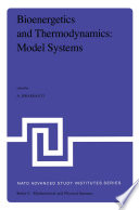 Bioenergetics And Thermodynamics Model Systems