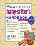 The What To Expect Baby Sitter S Handbook