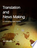 Translation and News Making in Contemporary Arabic Television Free download PDF and Read online